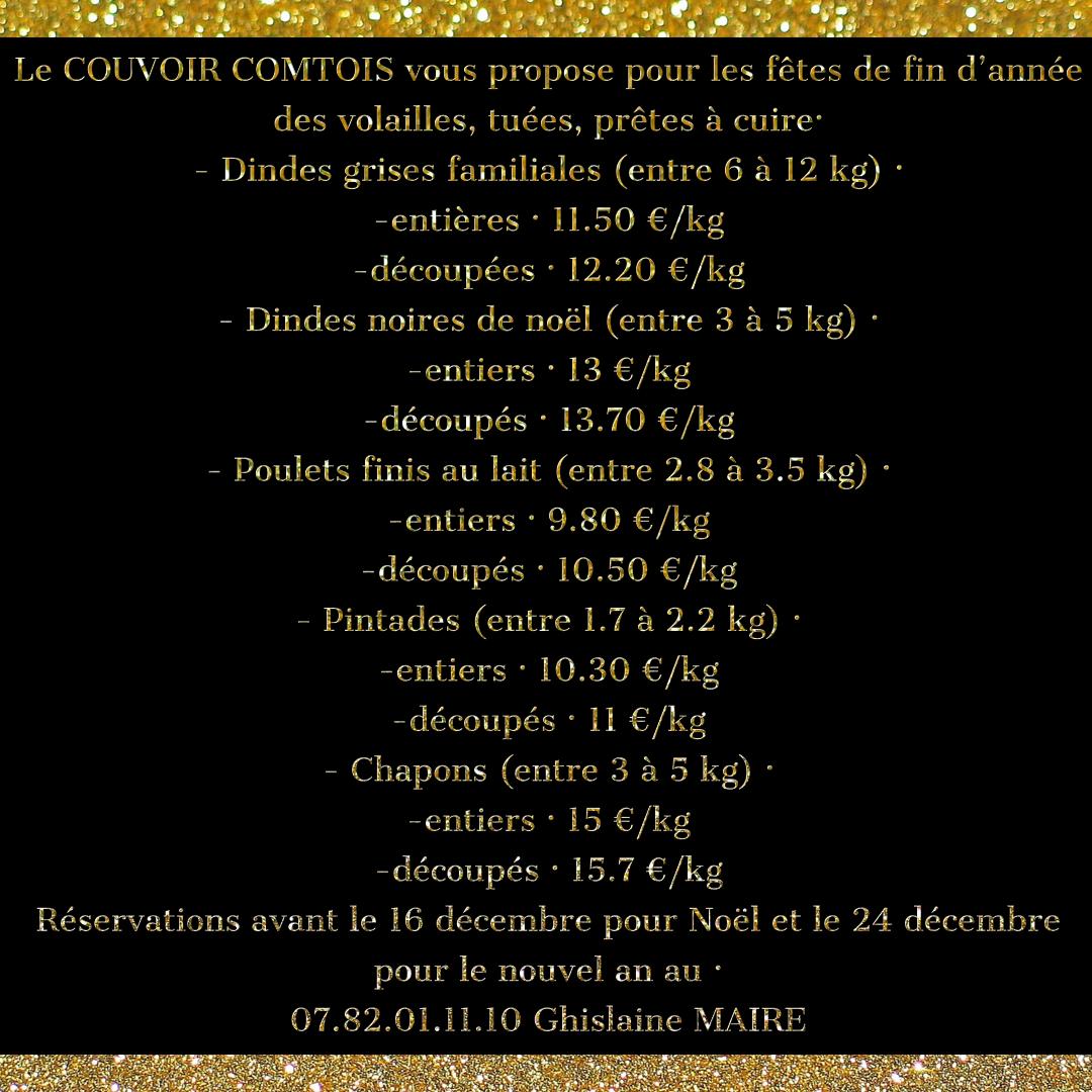 Réservations avant le 16 décembre pour Noël et le 24 décembre pour le nouvel an au :  07.82.01.11.10  Ghislaine MAIRE